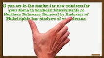 Why Renewal by Andersen Windows are Ideal for your Philadelphia Home