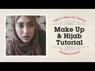 Makeup and Hijab tutorial Natasha Farani ​​​| How to Beauty