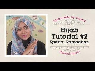 Hijab Tutorial - Natasha Farani Spesial Ramadhan #2