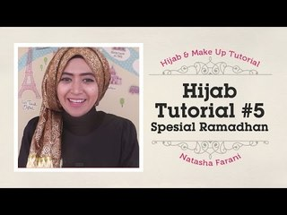 Hijab Tutorial - Natasha Farani Spesial Ramadhan #5