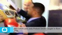 Will Smith and Jada Pinkett Smith Caught in Rare PDA