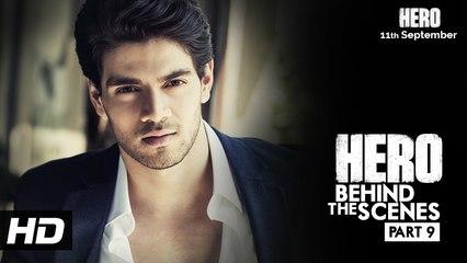 Hero | Behind the scenes - Part 9 | Meet Sooraj as Sooraj Kaushik