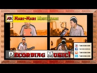 ArmanArX - Hari-Hari Menyinari 'Recording'