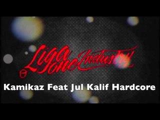 Kamikaz Feat Jul & Kalif LigaOne Au Pilotage [Liga One Industry]