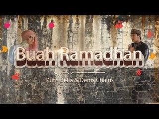 Putri Bella & Denis Chairis - Buah Ramadhan ( Video Lyric Official )