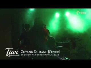 Tiwi Sakuramoto - Goyang Dumang [Cita Citata Cover] at safari Ramadhan HONDA 2015
