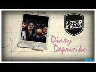 Last Child - Diary Depresiku (OFFICIAL VIDEO)   @myLASTCHILD