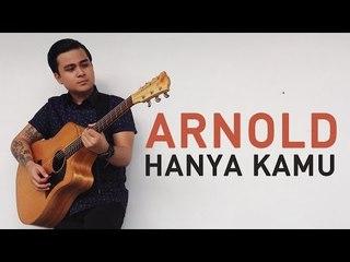 Arnold - Hanya Kamu (Official Lyric Video) OST. Selamat Pagi Cinta
