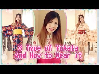 3 Types of Yukata and How to Wear it