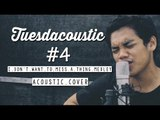 Aerosmith  - I Dont' Want to Miss A Thing Medley ( Tuesdacoustic Cover )