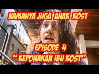 """Namanya Juga Anak Kost - Episode 4 """" Keponakan Ibu Kost  """""""