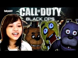 main Call of Duty Black OPS - I HATE YOU CHICA! BONNIE!! FREDDY!!! ALL OF YOU!!!!!!!