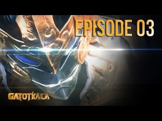 GATOTKACA : The Living Myth - Ep. 03 Awakening
