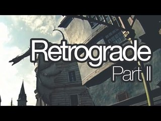 Retrograde Part II