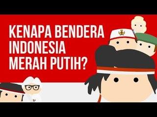 Kenapa Bendera Indonesia Merah Putih? Ngga Merah Ijo?
