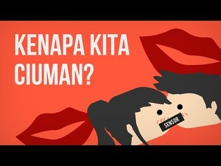Kenapa Kita Ciuman?