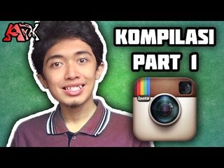 Kompilasi Video Instagram PART 1 - ArmanArX