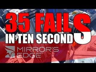 35 FAILS ! - Mirror's Edge #5