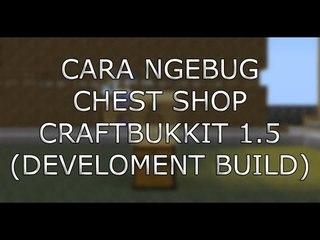 Craftbukkit 1.5 - cara ngebug item (Chest shop)