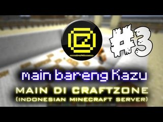 Craftzone -  Kayu kayu dan lahan kosong #part 3