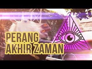 Perang Akhir Zaman dan Kebangkitan Illuminati