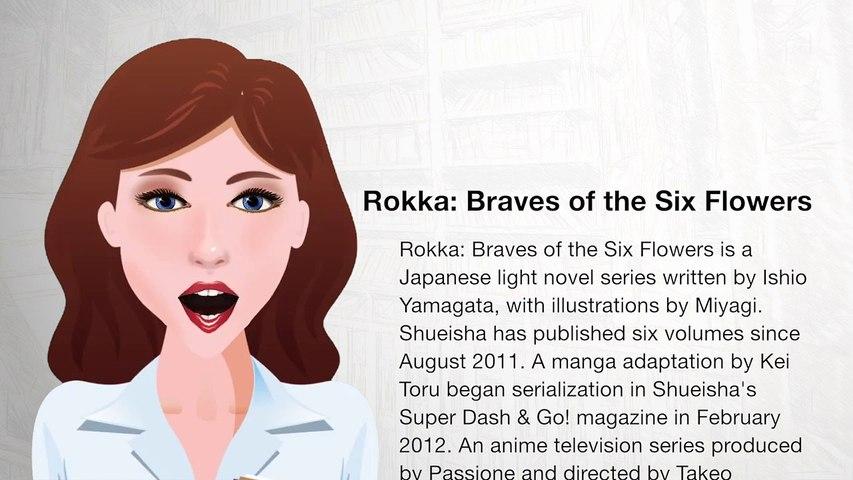 Rokka- Braves of the Six Flowers