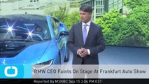 BMW CEO Faints On Stage At Frankfurt Auto Show