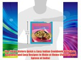 The Three Sisters Quick & Easy Indian Cookbook: Delicious Authentic and Easy Recipes to Make
