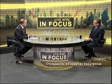 Takaful (Islamic Insurance) Dr.Syed Arif Hussain C.E.O Takaful Pakistan Ltd. in Business Plus Live Show 'In Focus'. 2