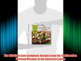 DOWNLOADThe Mitsitam Cafe Cookbook: Recipes from the Smithsonian National Museum of the American