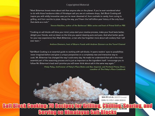 Salt Block Cooking: 70 Recipes for Grilling Chilling Searing and Serving on Himalayan Salt