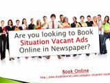 Recruitment Ads in Newspaper, Situation Vacant Advertisement, Job Vacant Ads in Newspaper