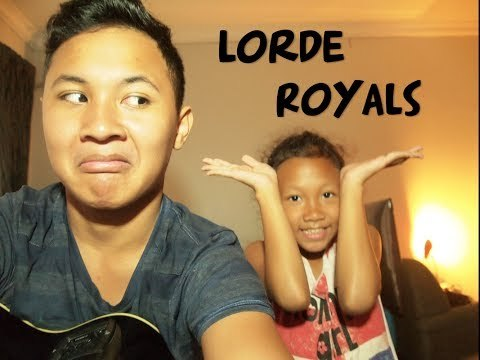 Lorde Royals Cover   By Francis Karel & Michelle