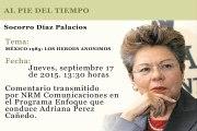 AL PIE DEL TIEMPO - SOCORRO DIAZ PALACIOS - MEXICO 1985: LOS HEROES ANONIMOS