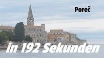 Poreč - Istrien - Kroatien in 192 Sekunden