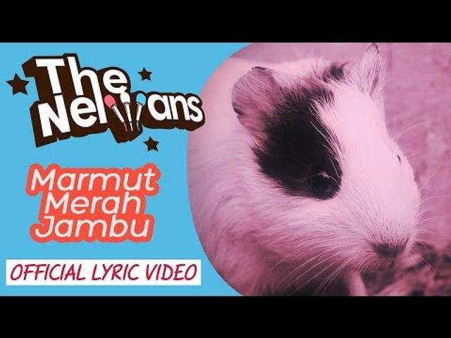 The Nelwans - Marmut Merah Jambu (Official Lyric Video)    Best HD Video Quality