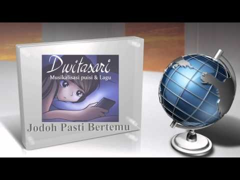 Musikalisasi Puisi - Jodoh Pasti Bertemu (cover) | @dwitasaridwita
