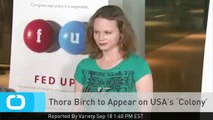 Thora Birch to Appear on USA's 'Colony'