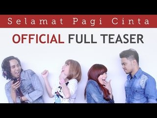 Selamat Pagi Cinta (Official Full Teaser, Instagram Compilation)  | Video Moge Series