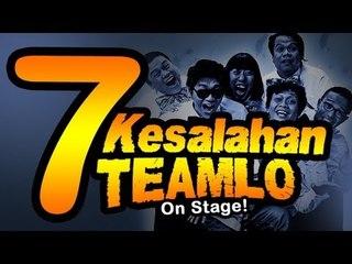 7 KESALAHAN TEAMLO ( BLOOPERS )