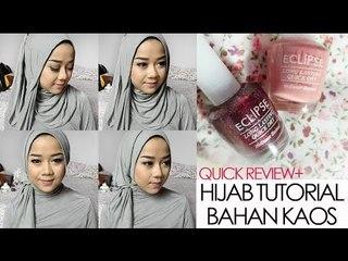 Hijab Tutorial Bahan Kaos + Quick Review Eclipse Nail Polish   Cheryl Raissa
