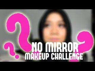No Mirror MakeUp Challenge Tag!   Cheryl Raissa