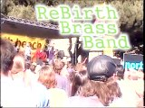 Rebirth Brass Band - Feel Like Funkin' It Up ( North Beach Jazz Fest)