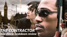 Bad Movie Beatdown: The Contractor (REVIEW)