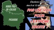 Nord Pas-de-Calais Picardie : pas une voix pour l'extrême droite !