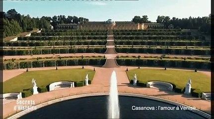 Secrets d'Histoire : Casanova, l'amour à Venise (sommaire)
