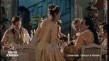 Secrets d'Histoire : Casanova, l'amour à Venise - Le goût de la liberte