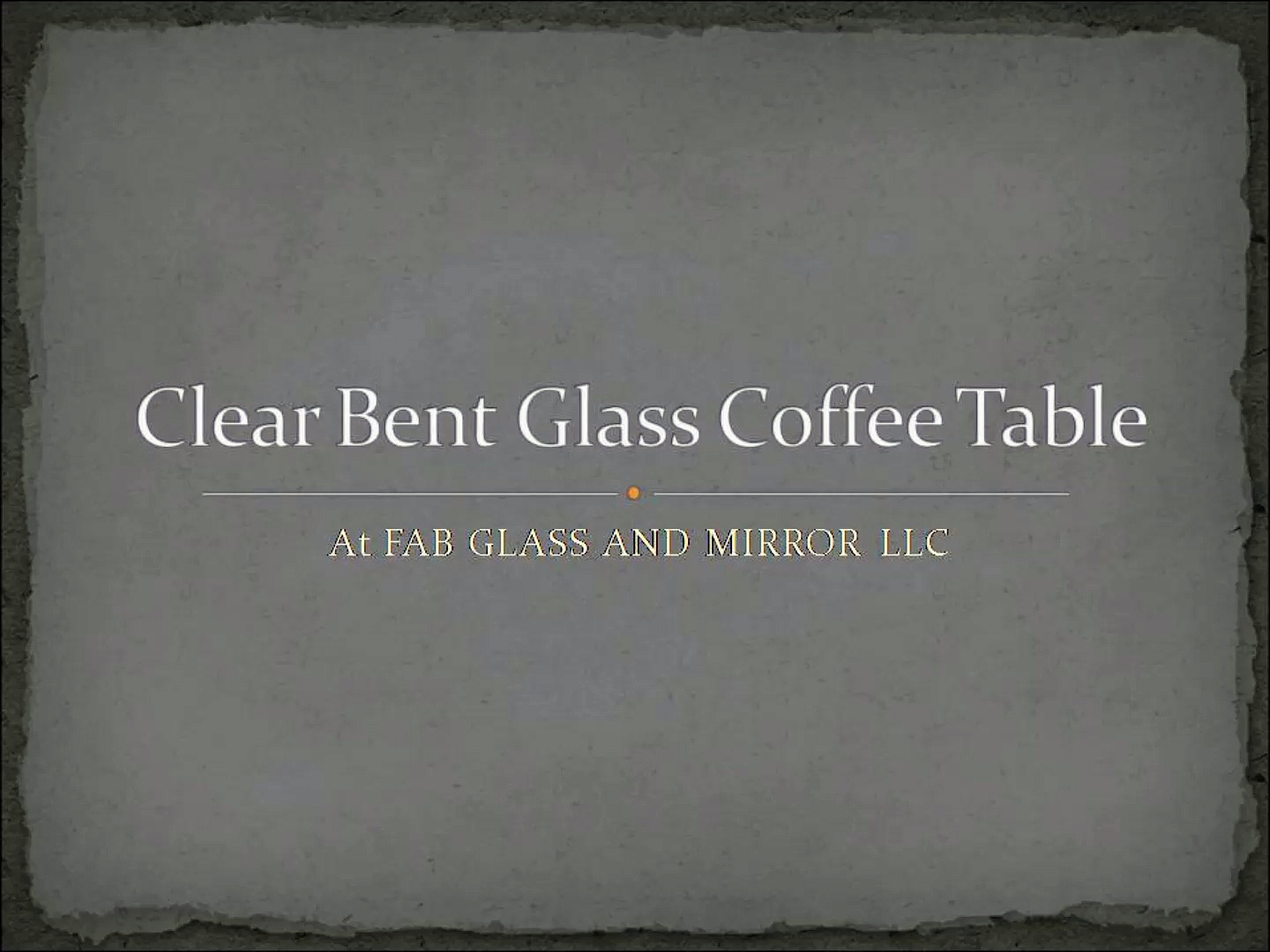Get Clear Bent Glass Coffee Table