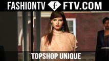 TOPSHOP Unique Spring/Summer 2016 @ London Fashion Week | FTV.com