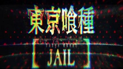 Tokyo Goul : Jail - Trailer 3 de Tokyo Ghoul : Jail